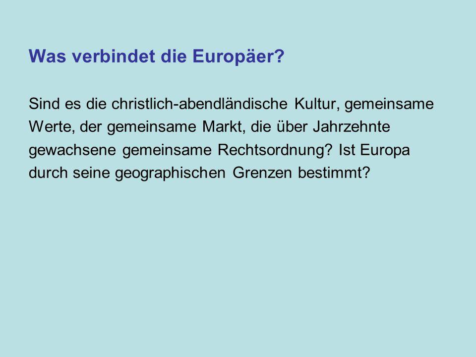 Was verbindet die Europäer.