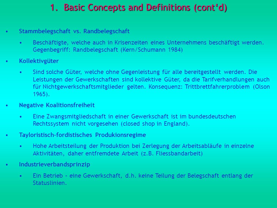 1.Basic Concepts and Definitions (contd) Stammbelegschaft vs.