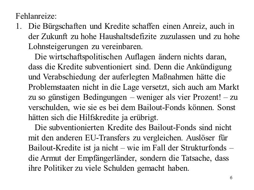 17 Weshalb ist Schäuble für die Bailout-Politik.