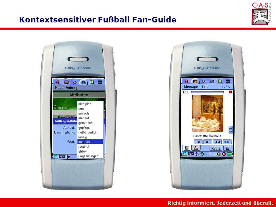 Richtig informiert. Jederzeit und überall. Kontextsensitiver Fußball Fan-Guide