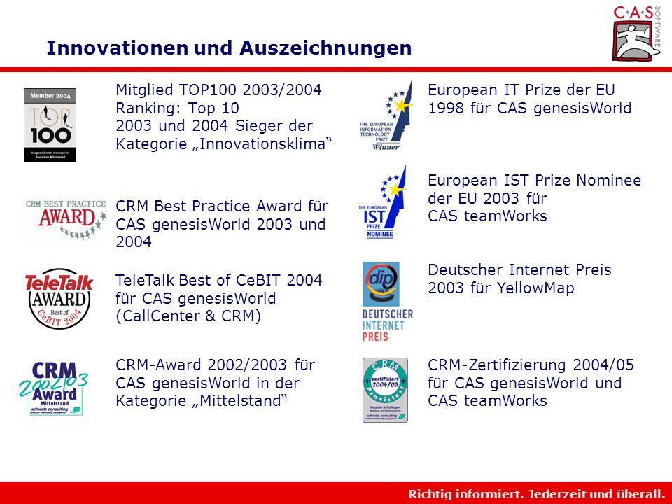 Richtig informiert. Jederzeit und überall. Bedeutung von F&E und Innovation für CAS F&E und Innovationen sind das Lebenselixier und die Basis für wirt