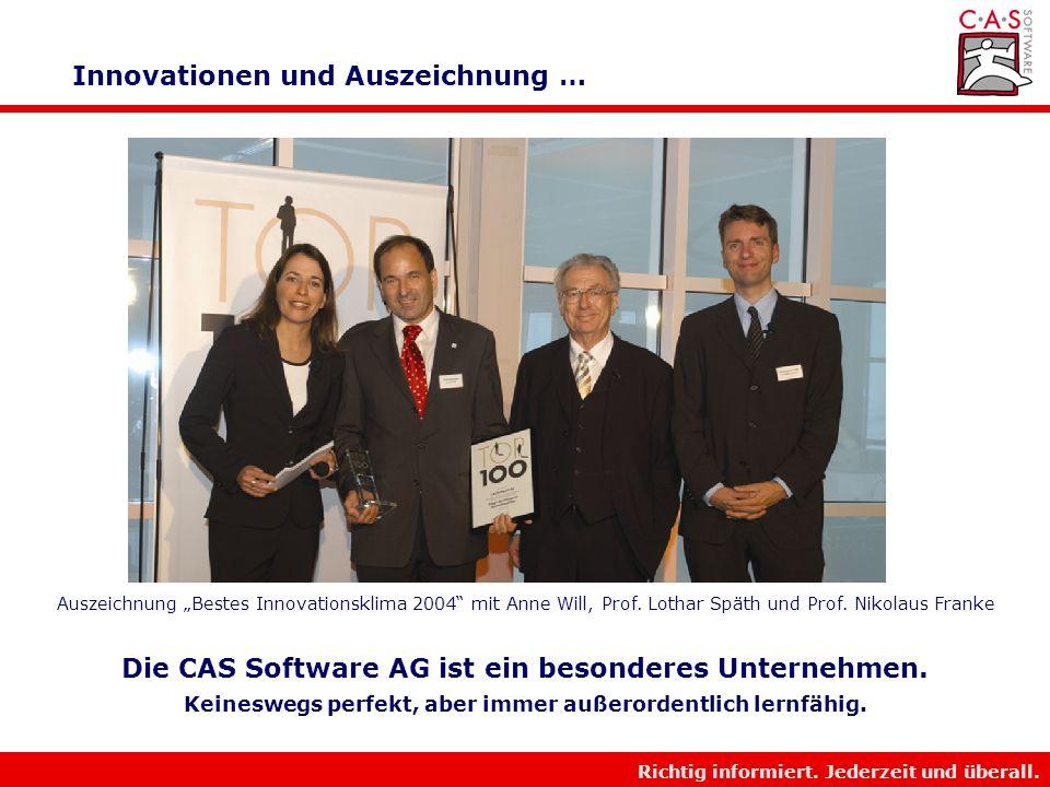 Richtig informiert. Jederzeit und überall. Innovationen und Auszeichnungen Mitglied TOP100 2003/2004 Ranking: Top 10 2003 und 2004 Sieger der Kategori