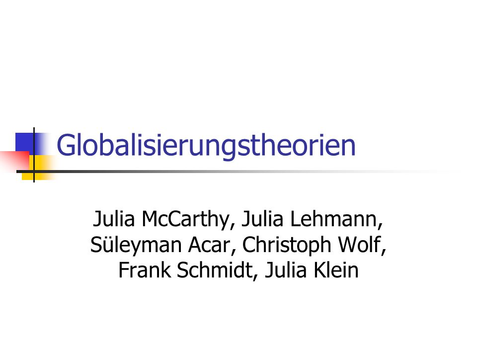 Ökonomisch schwache Staaten werden überhört => Globalisierung = selektiv Rezept zur soz.