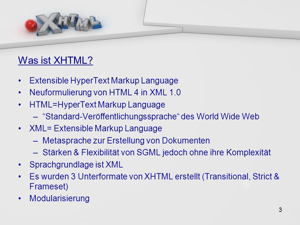 3 Was ist XHTML.