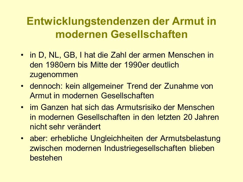Entwicklungstendenzen der Armut in modernen Gesellschaften in D, NL, GB, I hat die Zahl der armen Menschen in den 1980ern bis Mitte der 1990er deutlic