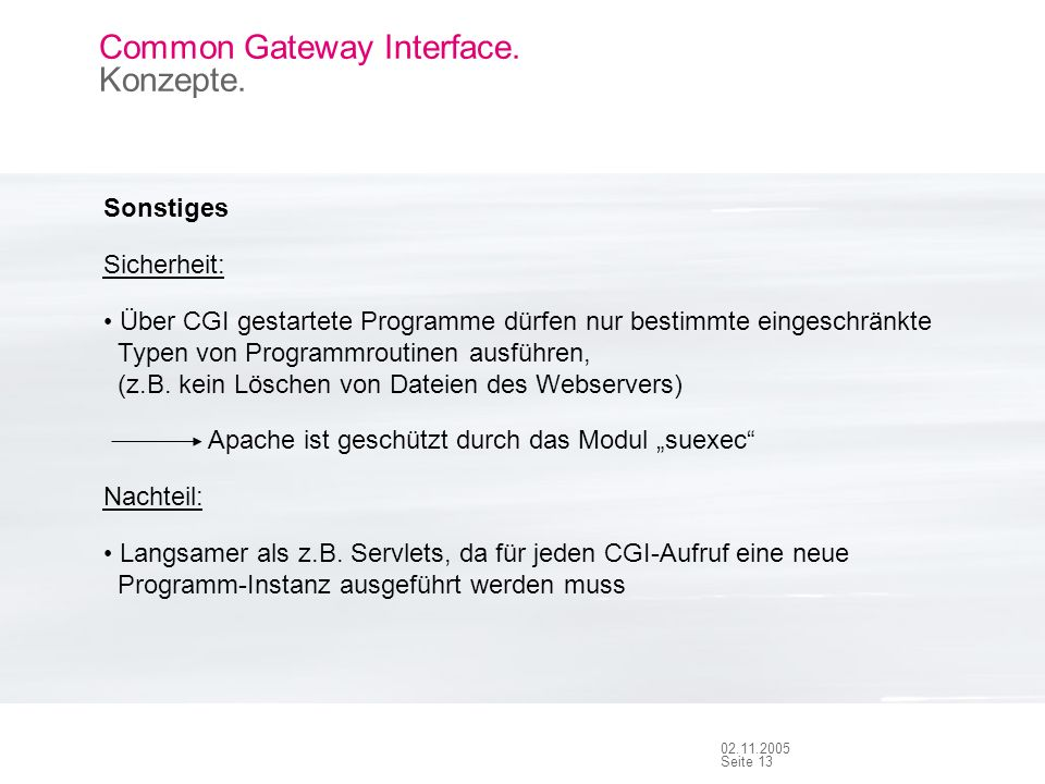 Seite 12 02.11.2005 Common Gateway Interface. Konzepte.