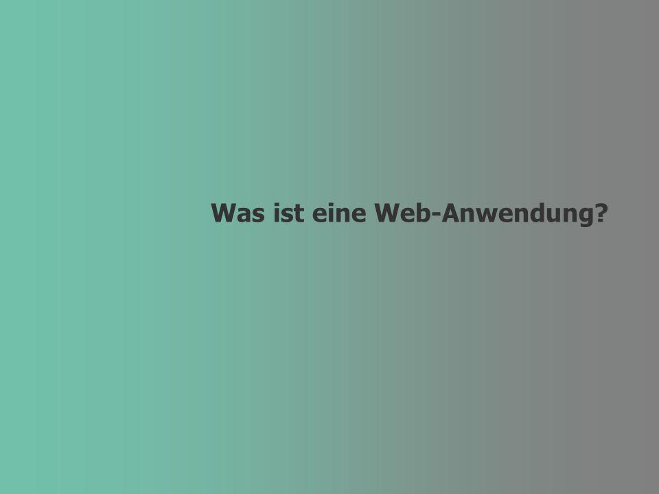 Was ist eine Web-Anwendung?