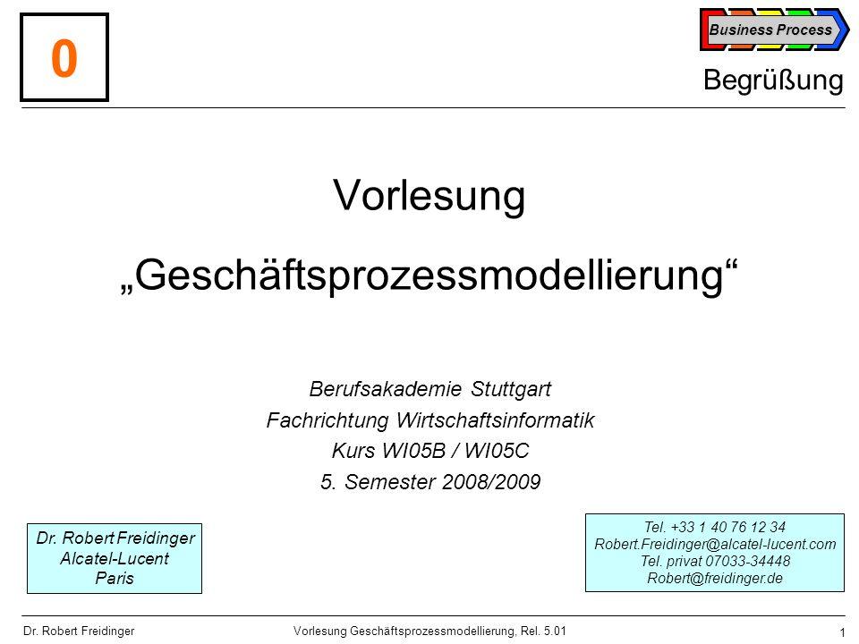 Business Process 22 Vorlesung Geschäftsprozessmodellierung, Rel.