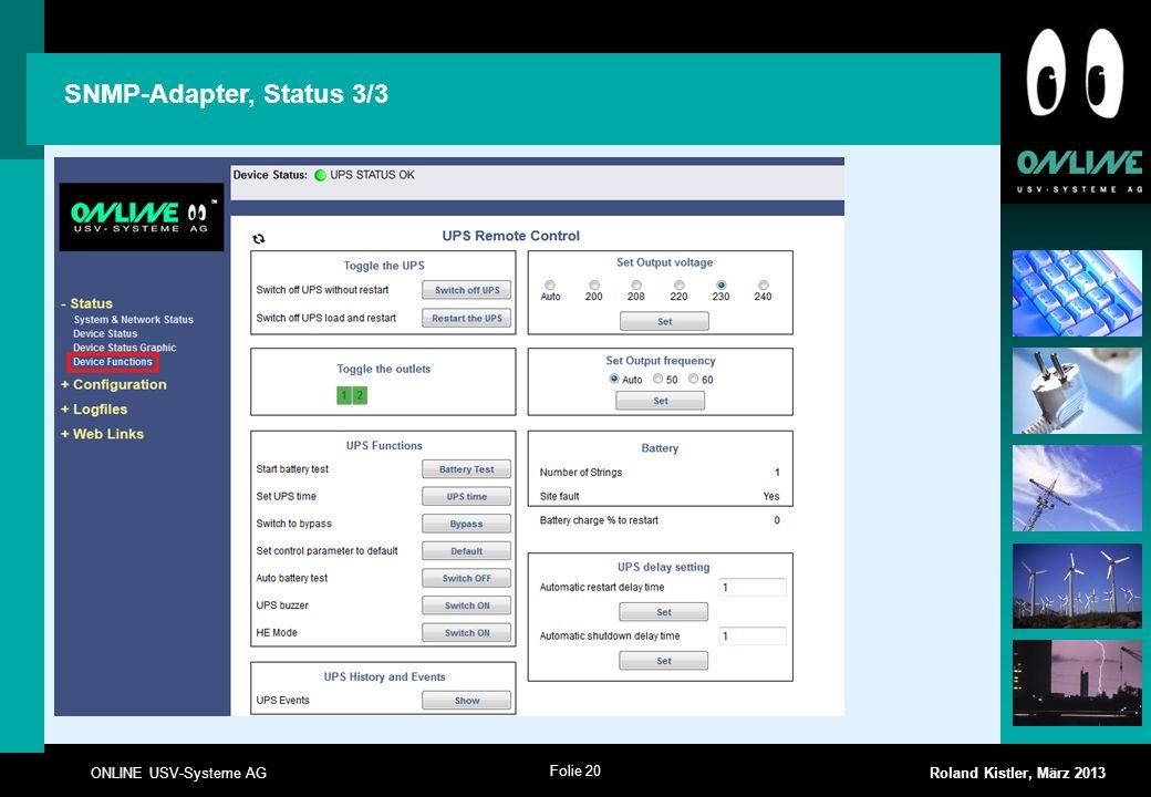Folie 21 ONLINE USV-Systeme AG Roland Kistler, März 2013 SNMP-Adapter, Logfiles 1/2