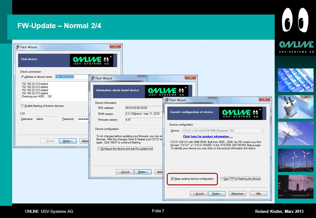 Folie 7 ONLINE USV-Systeme AG Roland Kistler, März 2013 FW-Update – Normal 2/4