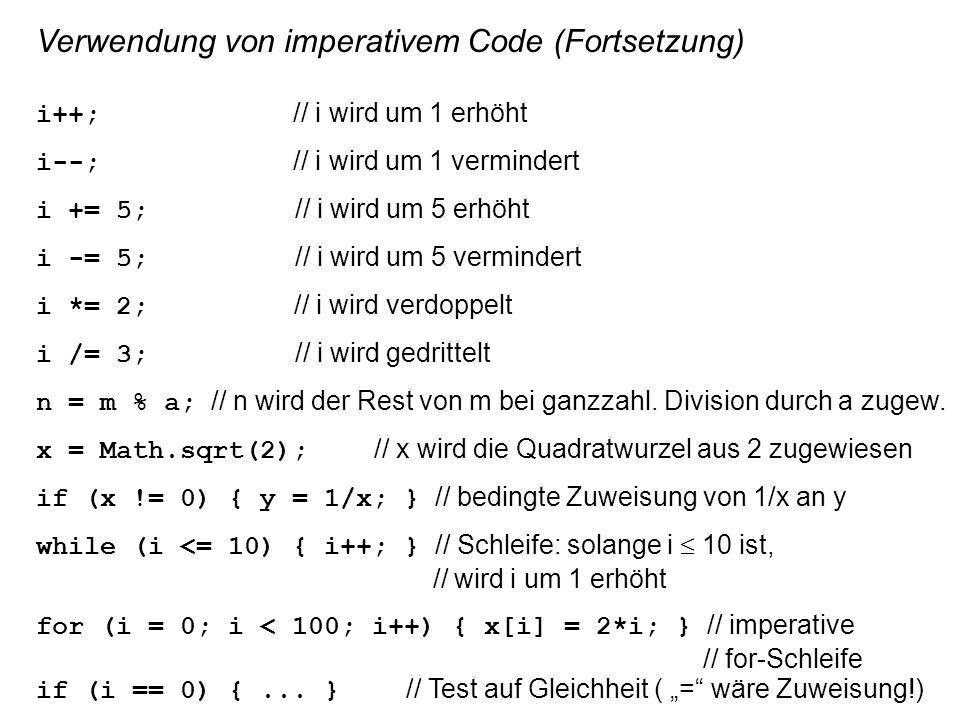 Datentypen: int ganze Zahlen float Gleitkommazahlen double Gleitkommazahlen, doppelte Präzision char Zeichen (characters) void leerer Typ (für Funktionen, die nichts zurückgeben) mathematische Konstanten: Math.PI Math.E e logische Operatoren: && und    oder .