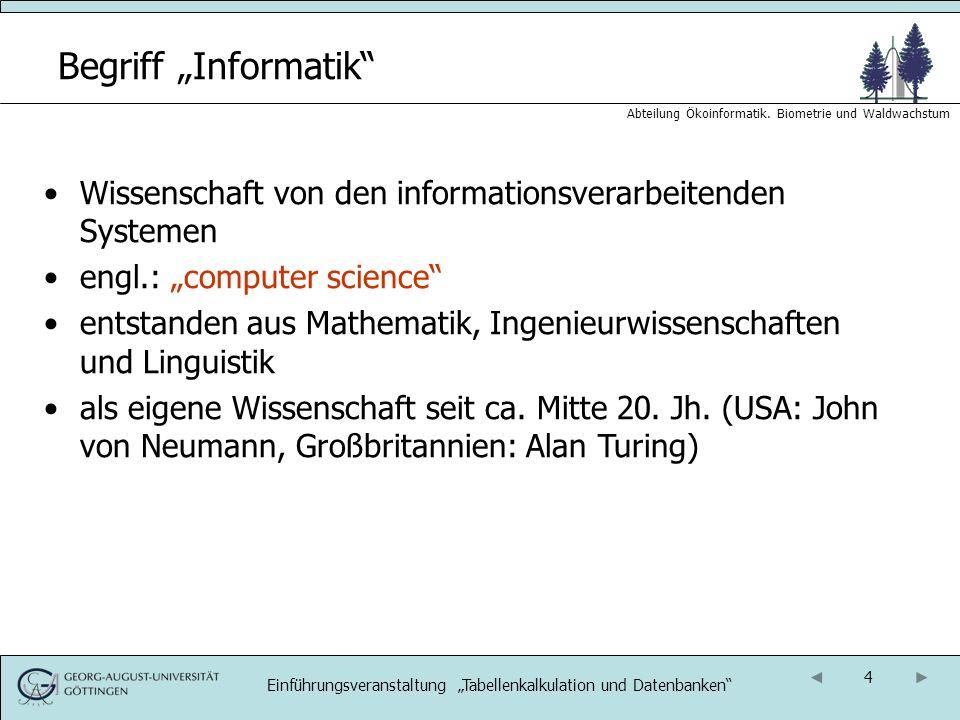 15 Abteilung Ökoinformatik.Biometrie und Waldwachstum Organisation: Termine 1.