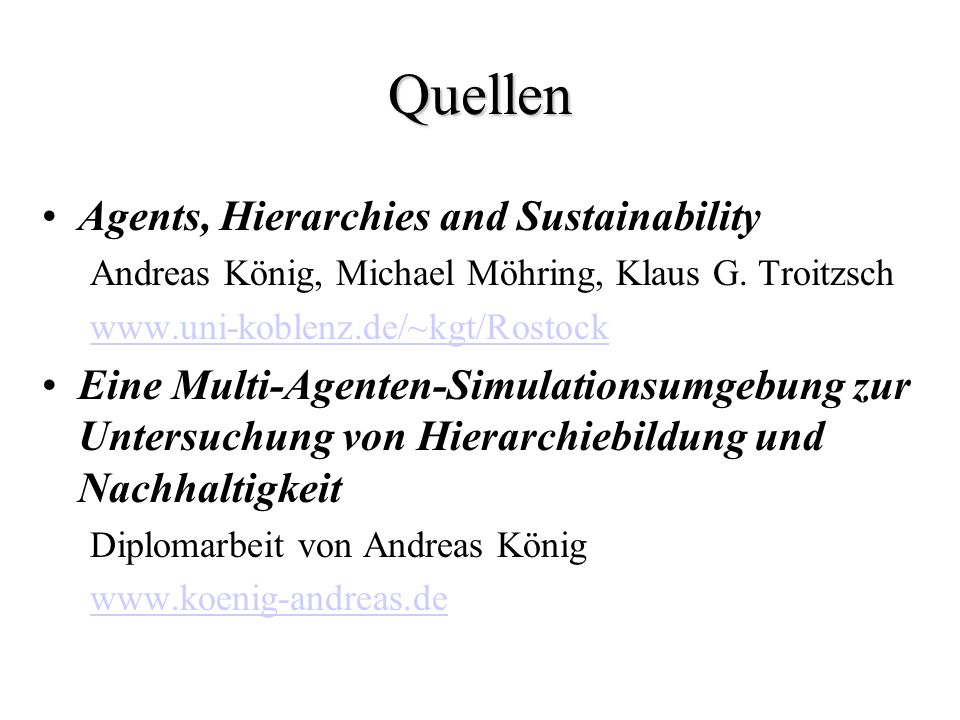 Quellen Agents, Hierarchies and Sustainability Andreas König, Michael Möhring, Klaus G.