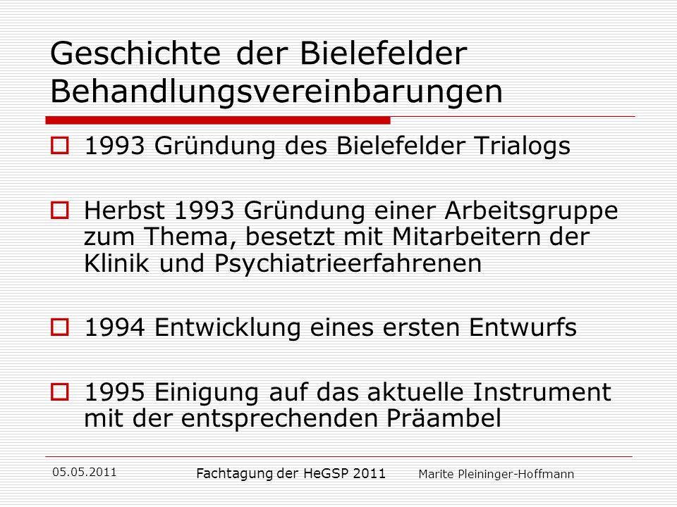 05.05.2011 Fachtagung der HeGSP 2011 Marite Pleininger-Hoffmann Geschichte der Bielefelder Behandlungsvereinbarungen 1993 Gründung des Bielefelder Tri