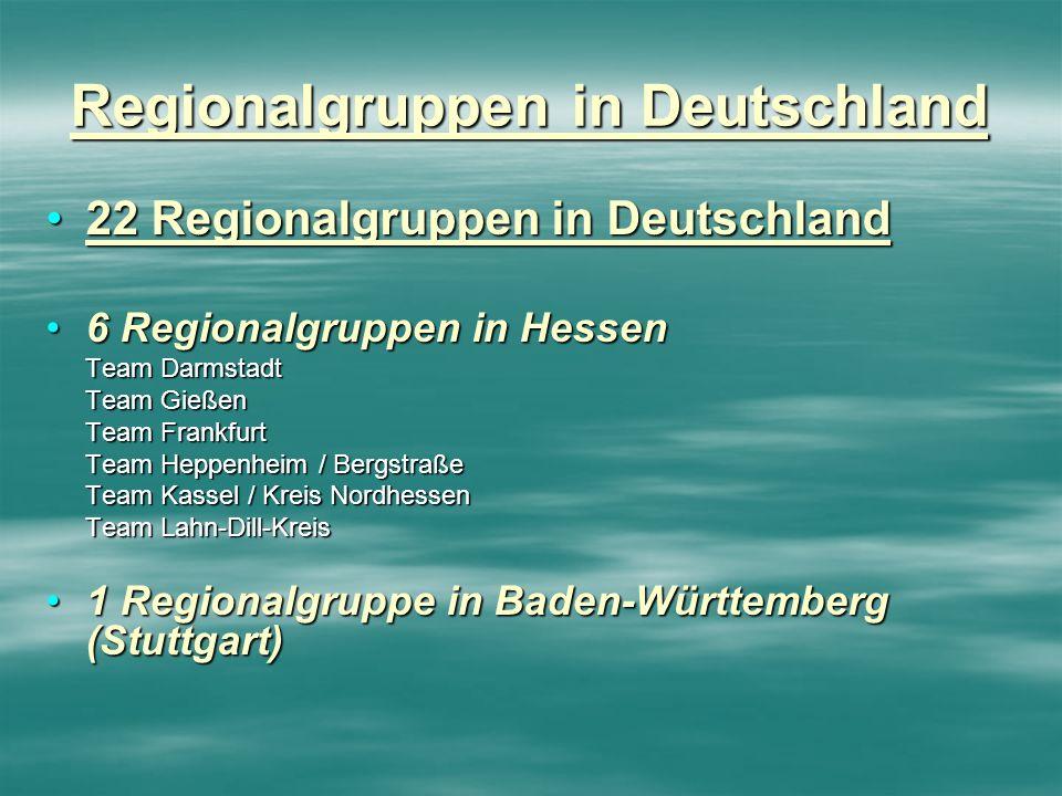 Regionalgruppen in Deutschland 22 Regionalgruppen in Deutschland22 Regionalgruppen in Deutschland 6 Regionalgruppen in Hessen6 Regionalgruppen in Hess