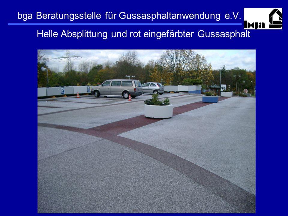 bga Beratungsstelle für Gussasphaltanwendung e.V. Helle Absplittung und rot eingefärbter Gussasphalt