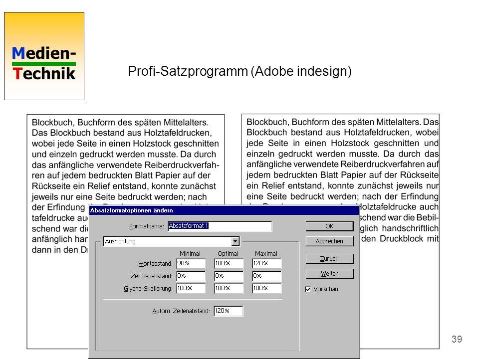 Medien- Technik 39 Profi-Satzprogramm (Adobe indesign)