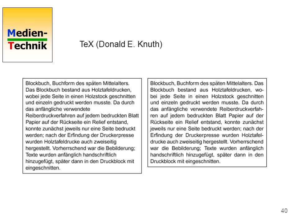Medien- Technik 40 TeX (Donald E. Knuth)