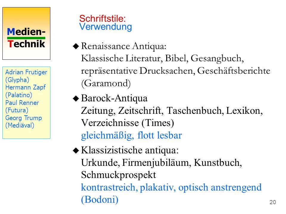 Medien- Technik 20 Renaissance Antiqua: Klassische Literatur, Bibel, Gesangbuch, repräsentative Drucksachen, Geschäftsberichte (Garamond) Barock-Antiq