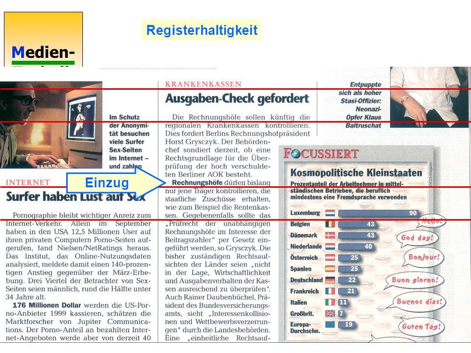 Medien- Technik 44 Registerhaltigkeit Einzug