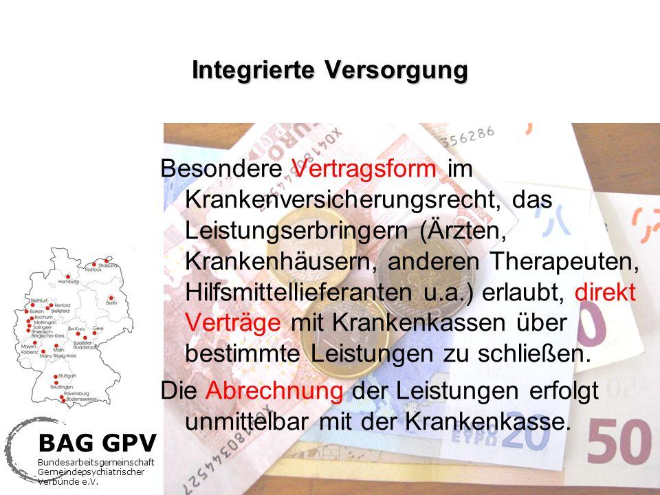 BAG GPV Bundesarbeitsgemeinschaft Gemeindepsychiatrischer Verbünde e.V. Integrierte Versorgung Besondere Vertragsform im Krankenversicherungsrecht, da
