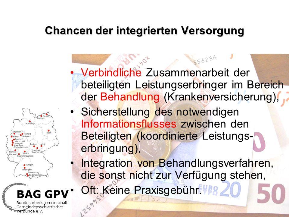 BAG GPV Bundesarbeitsgemeinschaft Gemeindepsychiatrischer Verbünde e.V. Chancen der integrierten Versorgung Verbindliche Zusammenarbeit der beteiligte