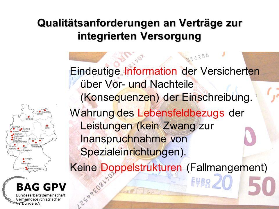 Qualitätsanforderungen an Verträge zur integrierten Versorgung Eindeutige Information der Versicherten über Vor- und Nachteile (Konsequenzen) der Eins