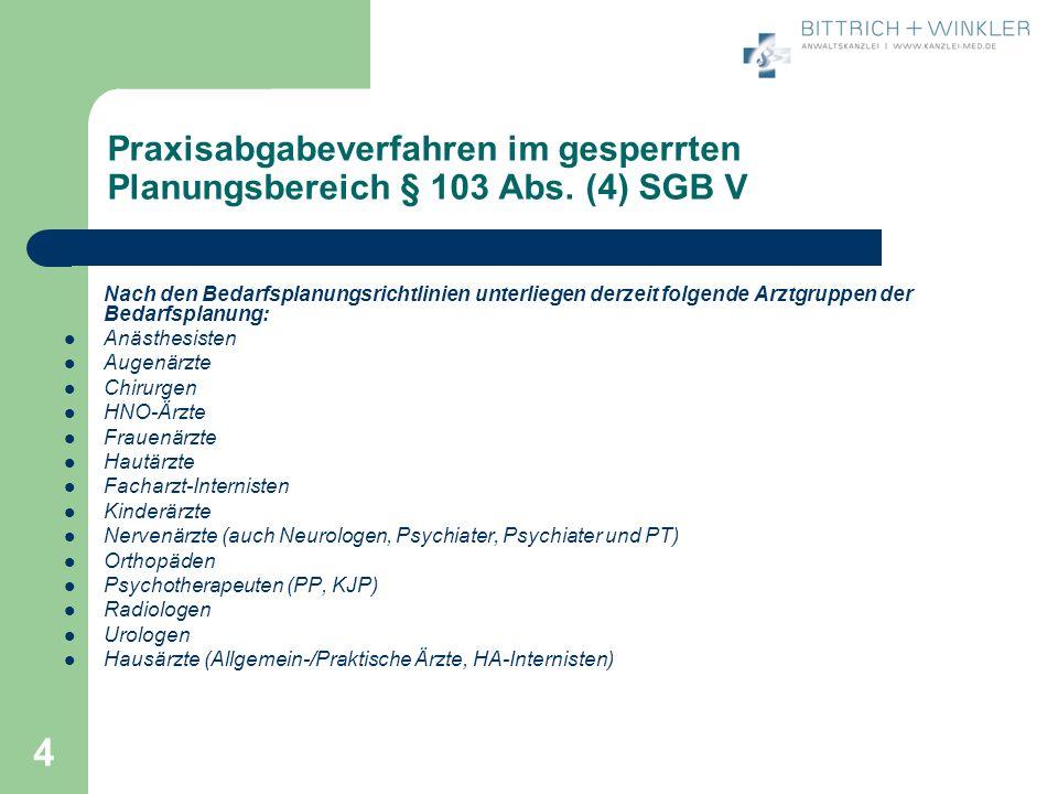 4 Praxisabgabeverfahren im gesperrten Planungsbereich § 103 Abs.
