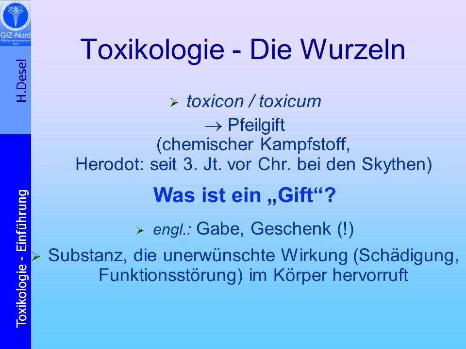 H.Desel Toxikologie - Einführung Vergiftungsrisiken heute (Todesfälle pro Jahr in Deutschland, gerundete Zahlen) 140.000: Tabakrauch (Lungenkrebs, Herzinfarkt u.a.) 55.000: Arzneimittel-Therapie, Komplikationen 40.000: chronischer Alkoholkonsum 8.000: Dieselruß (Lungenkrebs, koronare Herzkr.) 4.000: Ozon (Atemwege, Herz-Kreislauf) 2.000: Östrogen-Ersatztherapie (Brustkrebs) 1.500: Asbest (Brustfellkrebs u.a.) 1.400: illegaler Drogenkonsum ca.