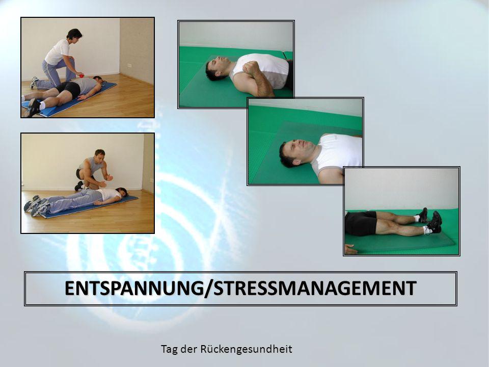 Tag der Rückengesundheit ENTSPANNUNG/STRESSMANAGEMENT