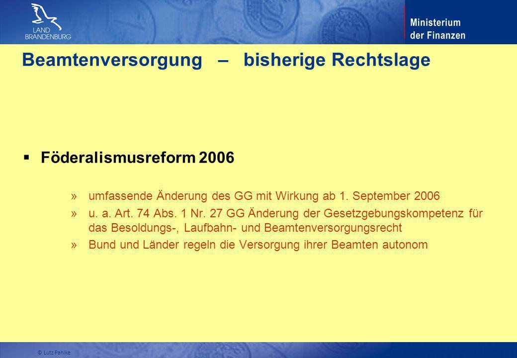 Beamtenversorgung – bisherige Rechtslage Föderalismusreform 2006 » umfassende Änderung des GG mit Wirkung ab 1. September 2006 » u. a. Art. 74 Abs. 1