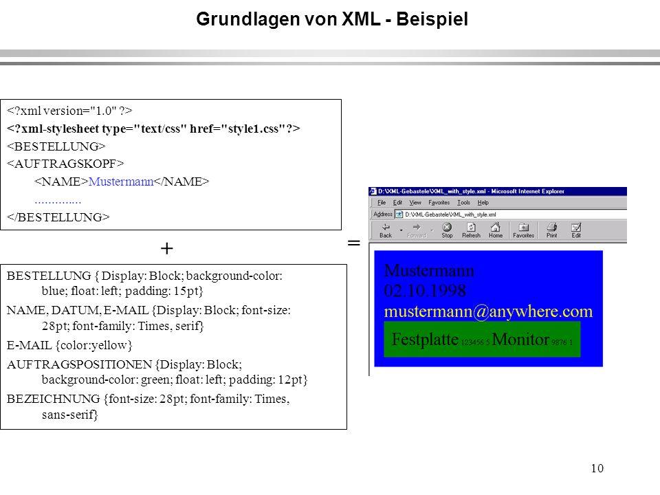 10 Grundlagen von XML - Beispiel Mustermann..............