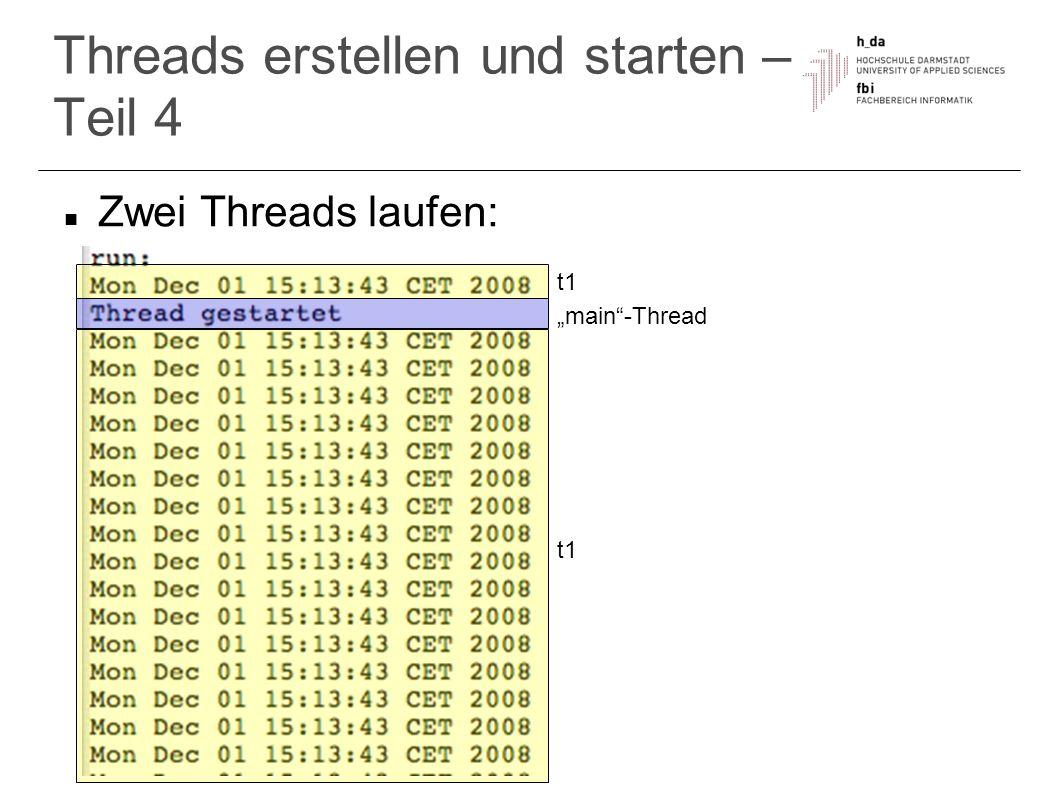 Threads erstellen und starten – Teil 4 Zwei Threads laufen: main-Thread t1