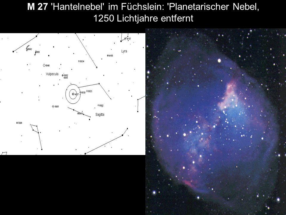 M 27 'Hantelnebel' im Füchslein: 'Planetarischer Nebel, 1250 Lichtjahre entfernt