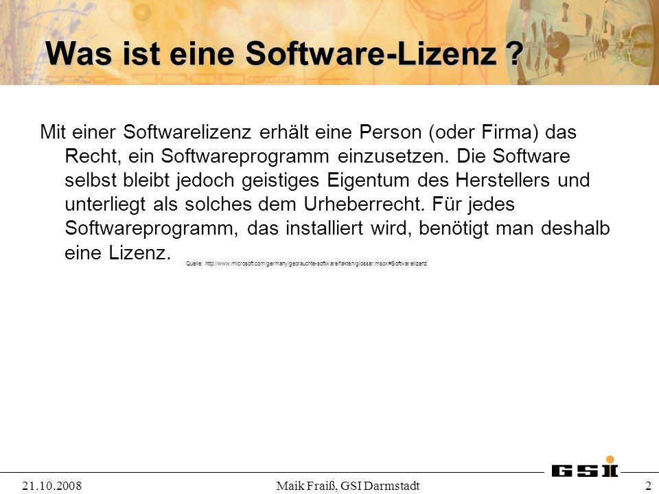 Stufen des Lizenzmanagements 21.10.2008Maik Fraiß, GSI Darmstadt 3 Erfassung der installierten Software Erfassung der vorhandenen Lizenzen Compliancecheck