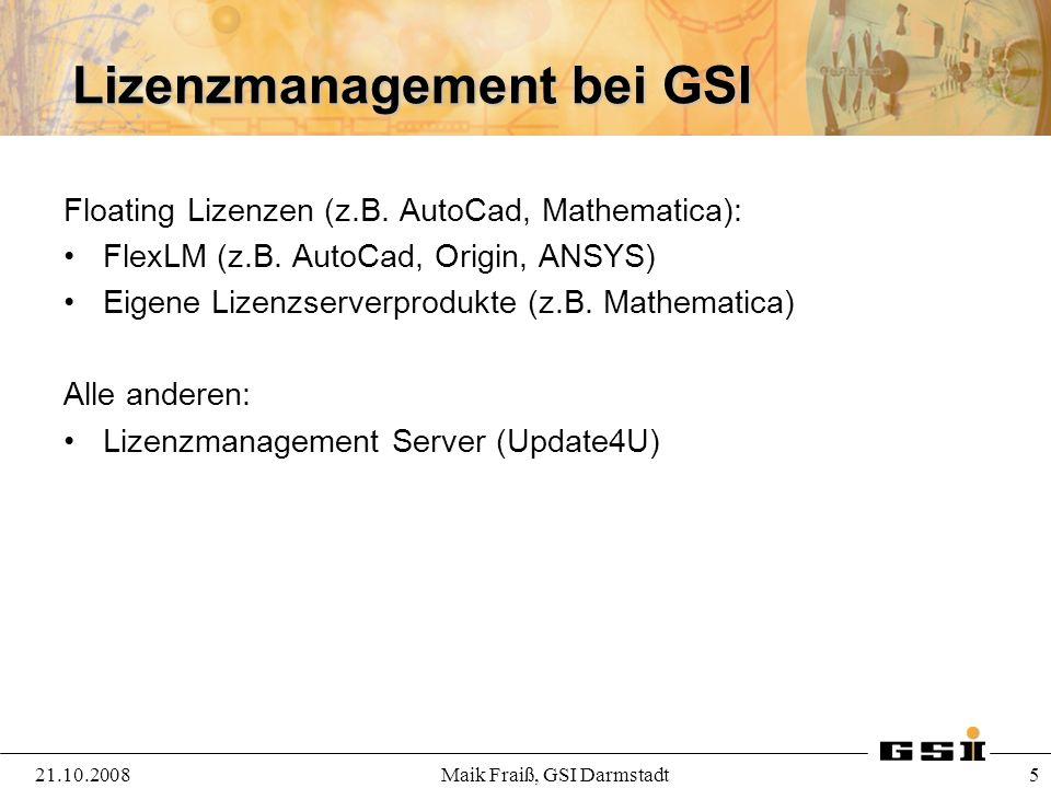 Lizenzmanagement bei GSI Floating Lizenzen (z.B. AutoCad, Mathematica): FlexLM (z.B. AutoCad, Origin, ANSYS) Eigene Lizenzserverprodukte (z.B. Mathema