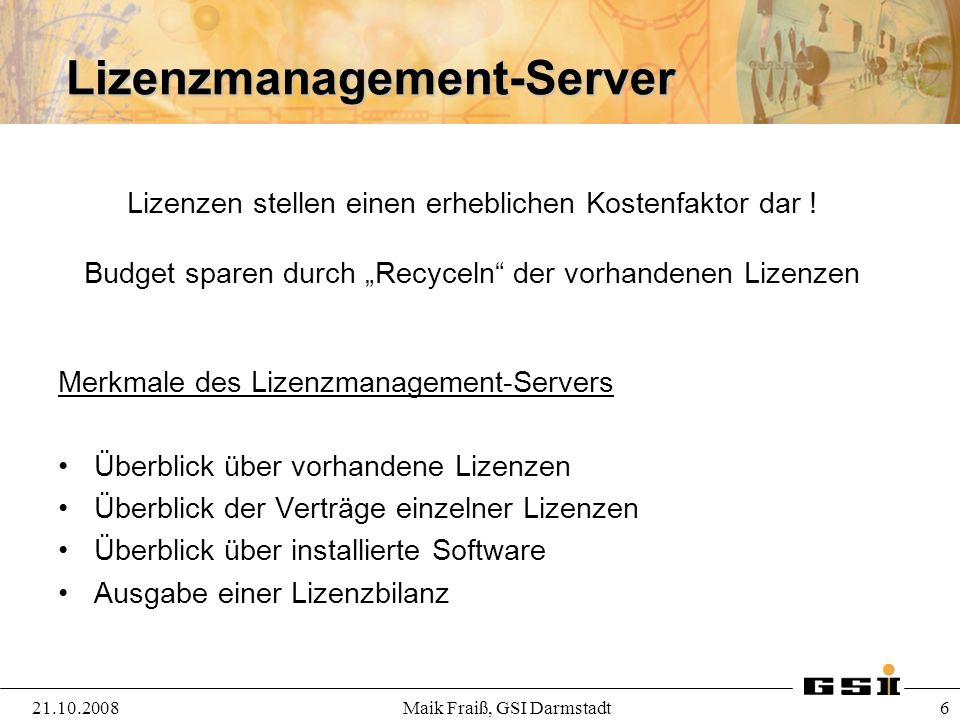 Lizenzmanagement-Server Merkmale des Lizenzmanagement-Servers Überblick über vorhandene Lizenzen Überblick der Verträge einzelner Lizenzen Überblick ü