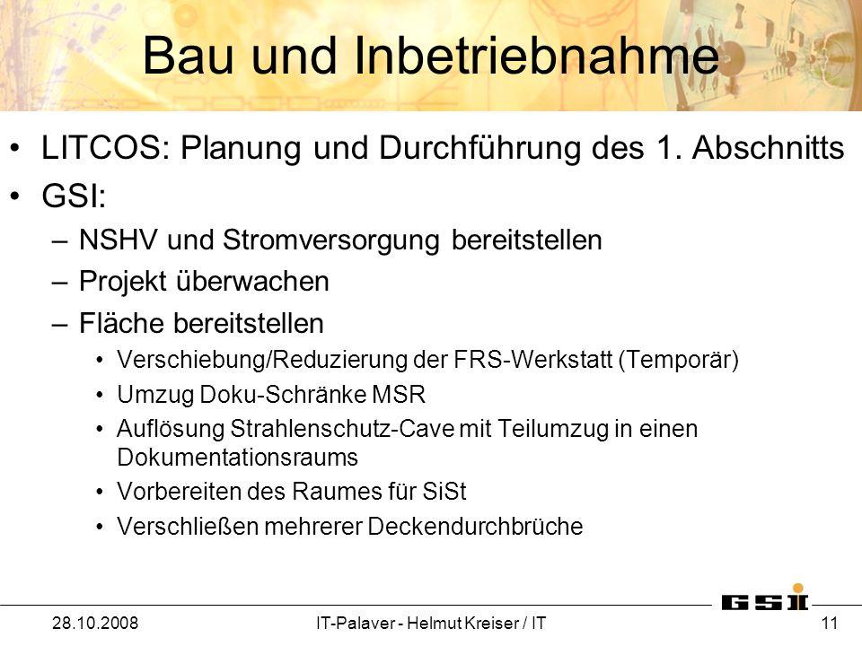 Bau und Inbetriebnahme LITCOS: Planung und Durchführung des 1. Abschnitts GSI: –NSHV und Stromversorgung bereitstellen –Projekt überwachen –Fläche ber