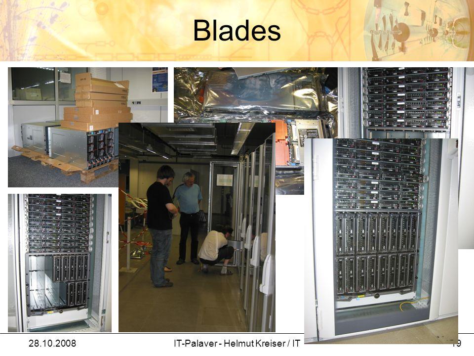 Blades 28.10.2008IT-Palaver - Helmut Kreiser / IT 19