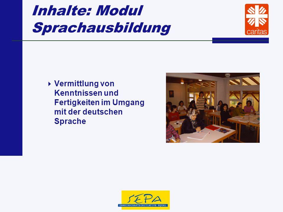 Zitate: Modul Sprachausbildung Die unregelmäßige und unpünktliche Teilnahme einiger Teilnehmerinnen war störend.