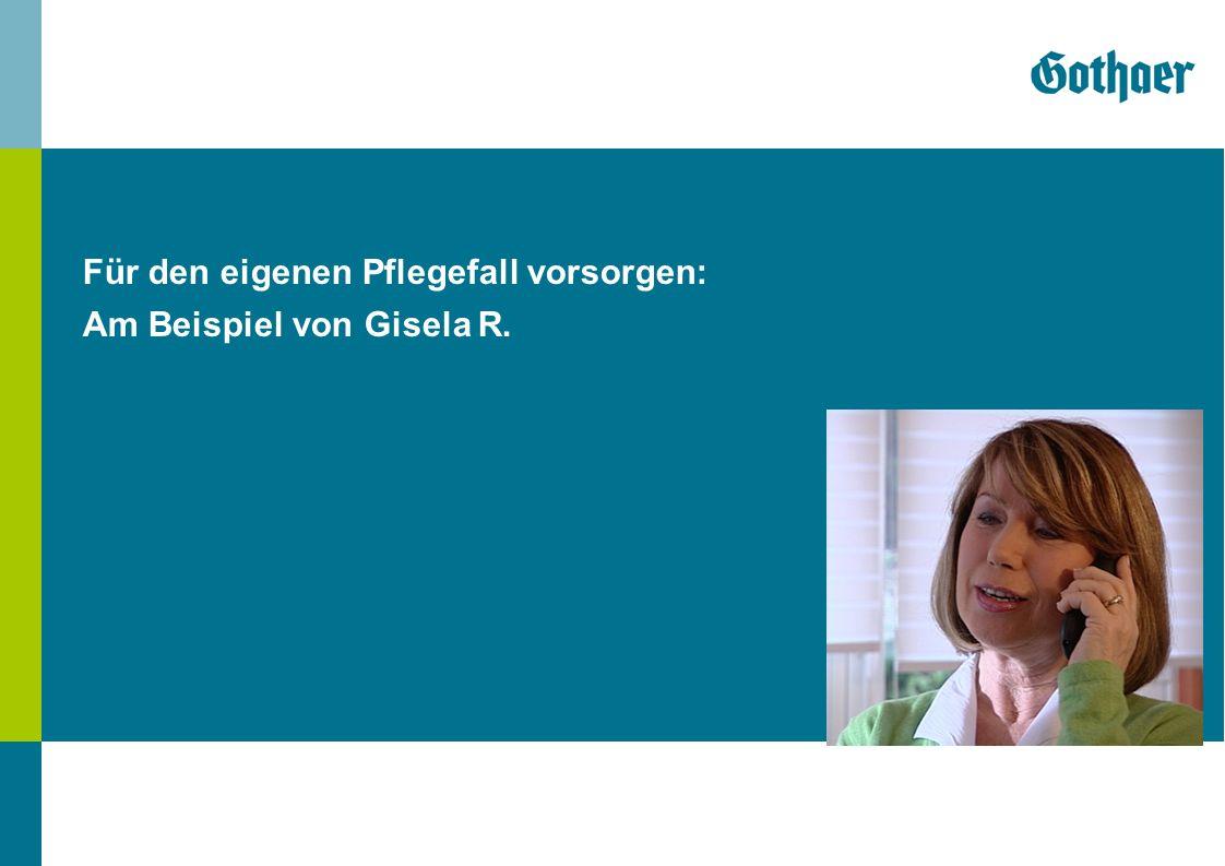 Für den eigenen Pflegefall vorsorgen: Am Beispiel von Gisela R.