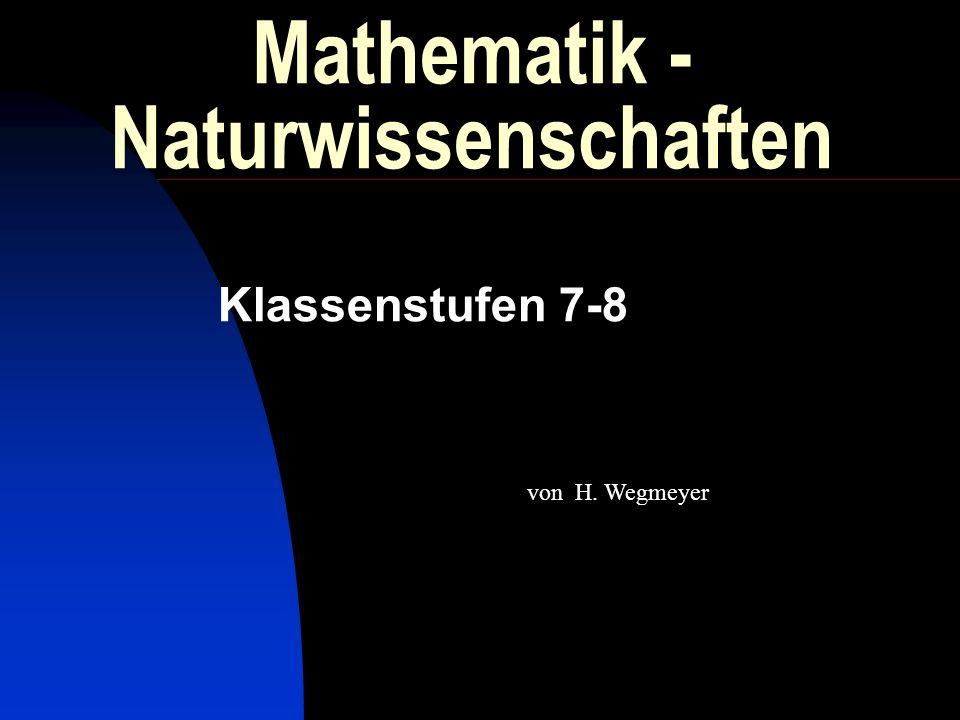Mathematik - Naturwissenschaften Klassenstufen 7-8 von H. Wegmeyer