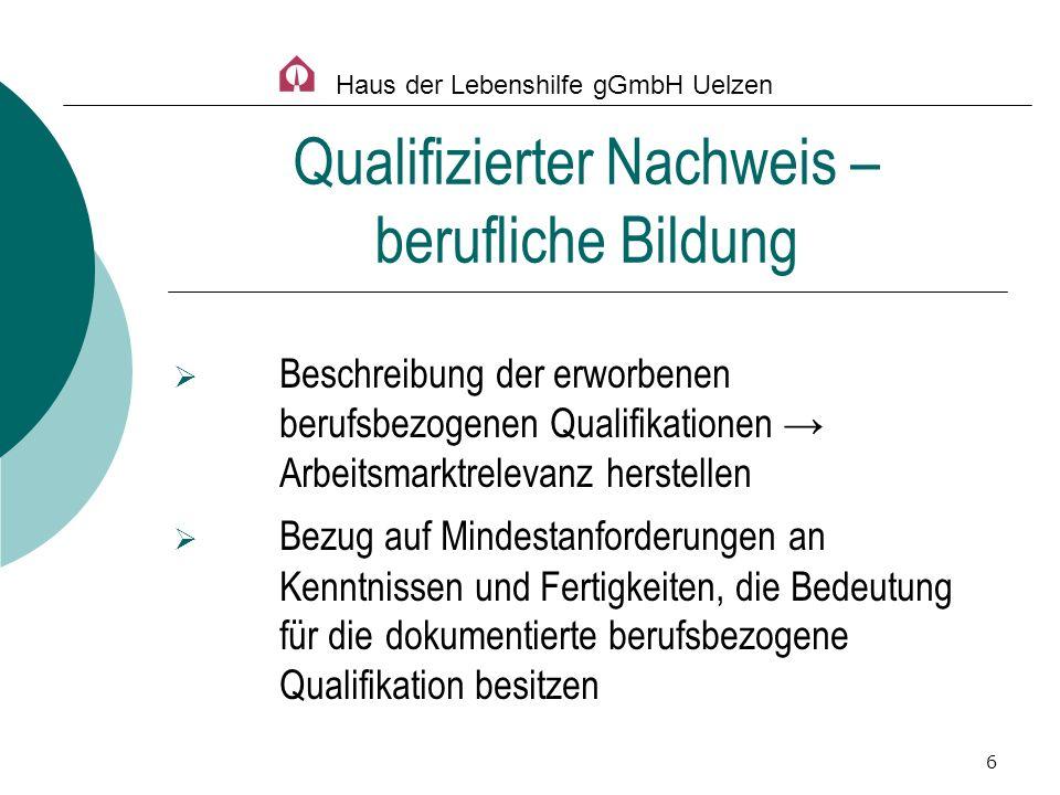 6 Beschreibung der erworbenen berufsbezogenen Qualifikationen Arbeitsmarktrelevanz herstellen Bezug auf Mindestanforderungen an Kenntnissen und Fertig
