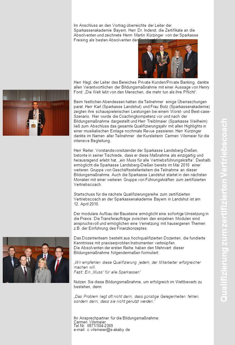 Im Anschluss an den Vortrag überreichte der Leiter der Sparkassenakademie Bayern, Herr Dr.