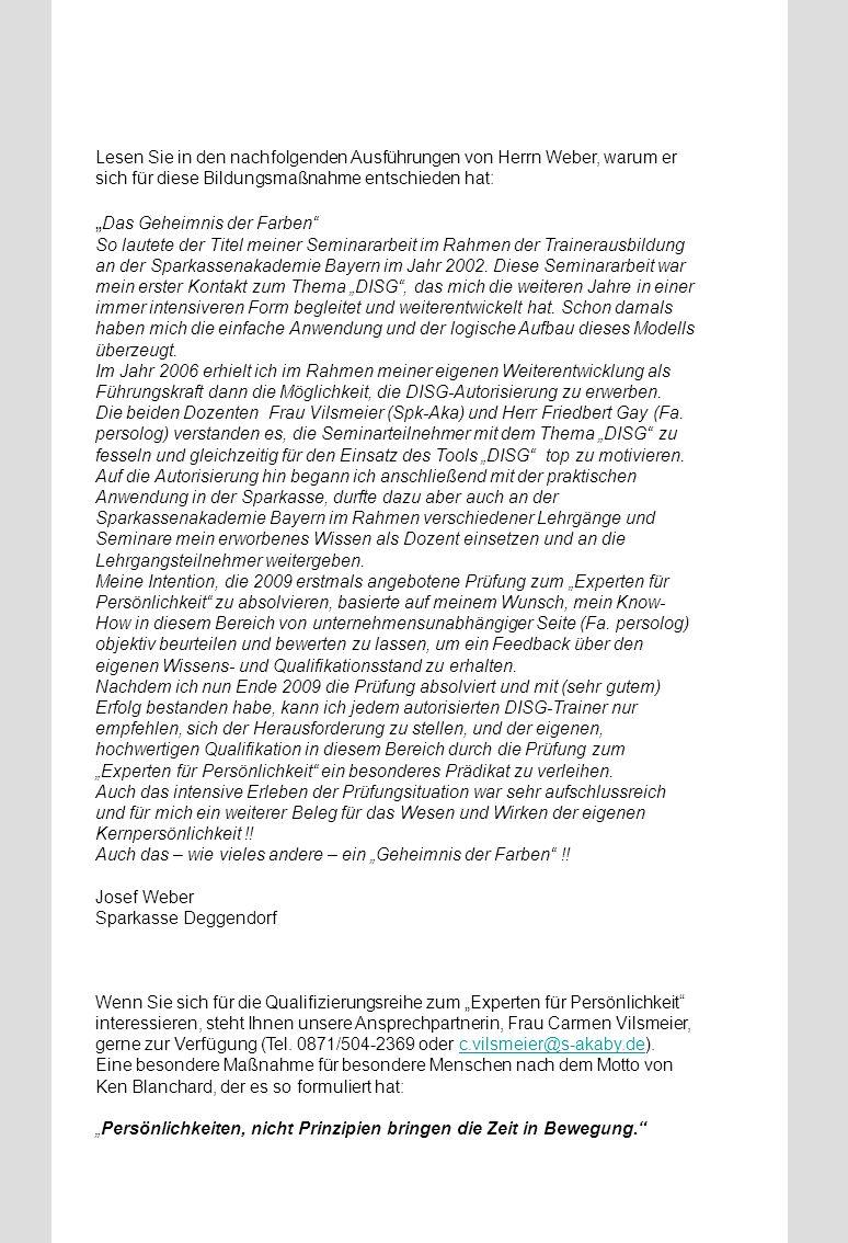 Lesen Sie in den nachfolgenden Ausführungen von Herrn Weber, warum er sich für diese Bildungsmaßnahme entschieden hat: Das Geheimnis der Farben So lau