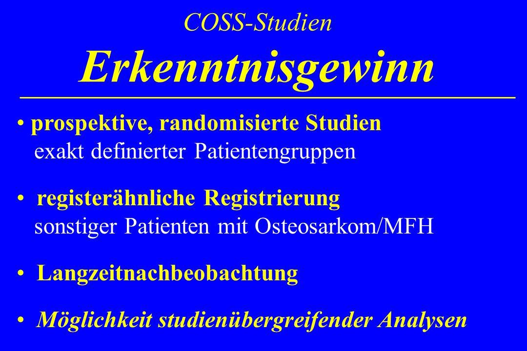 COSS-Studien Erkenntnisgewinn prospektive, randomisierte Studien exakt definierter Patientengruppen registerähnliche Registrierung sonstiger Patienten