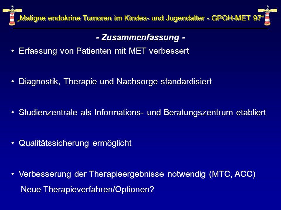 Maligne endokrine Tumoren im Kindes- und Jugendalter - GPOH-MET 97 - Zusammenfassung - Erfassung von Patienten mit MET verbessert Diagnostik, Therapie