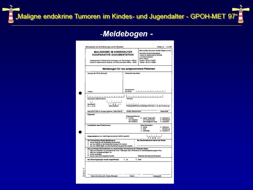 Maligne endokrine Tumoren im Kindes- und Jugendalter - GPOH-MET 97 -Meldebogen -