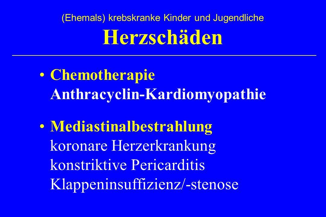 Chemotherapie Anthracyclin-Kardiomyopathie Mediastinalbestrahlung koronare Herzerkrankung konstriktive Pericarditis Klappeninsuffizienz/-stenose (Ehemals) krebskranke Kinder und Jugendliche Herzschäden