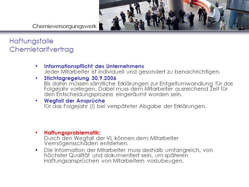 Informationspflicht des Unternehmens Jeder Mitarbeiter ist individuell und gesondert zu benachrichtigen. Stichtagregelung 30.9.2006 Bis dahin müssen s